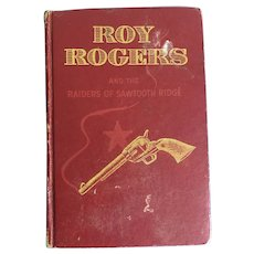 Autographed Roy Rogers and The Raiders of Sawtooth Ridge, 1946