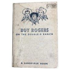 Roy Rogers On The Double-R Ranch by Elizabeth Beecher, 1951