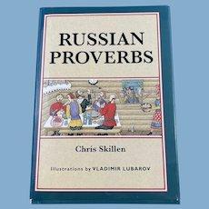Hardbound Russian Proverbs by Chris Skillen, Illustrated by Vladimir Lubarov