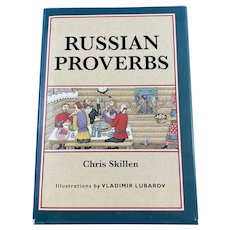 Hardbound Russian Proverbs by Chris Skillen, Illustrated by Vladimir Lubarov