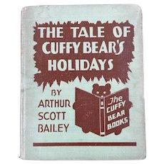 The Tale of Cuffy Bear's Holidays by Arthur Scott Bailey, 1929