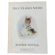 Deux Vilaines Souris (The Tale of Two Bad Mice) by Beatrix Potter, 1975.
