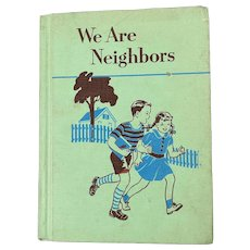 We are Neighbors by Osley and Russell, Ginn and Company, 1953