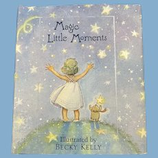 Magic Little Moments by Patrick Regen, Illustrated Becky Kelly, 2002