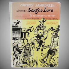 Vintage Cowboy Jamboree Book - Old Book of Western Songs & Lore by Harold W. Felton