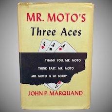 Vintage Book – Mr. Moto's Three Aces – 1938 Hardbound with Dust Jacket