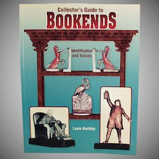 Reference Book - Collector's Guide to Bookends by Louis Kuritzky