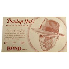 Vintage Ink Blotter - Men's Old Fashions - Dunlap Hats Advertising