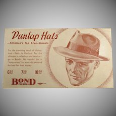 Vintage Ink Blotter - Men's Old Fashions - Dunlap Hats Advertising