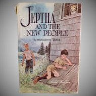 Vintage Marguerite Vance Novel - Jeptha and the New People - Child's Story Book