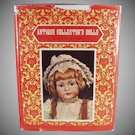 Old Book - Antique Collector's Dolls by Patricia R. Smith - First Series Hardbound