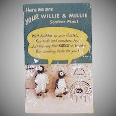 Vintage Scatter Pins - Kool Cigarettes Willie and Millie Penguins - Original Packaging