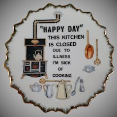Vintage Hanging Plate - Happy Day Kitchen is Closed - I'm Sick of Cooking