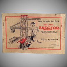 Vintage A.C. Gilbert Erector Set Manual - 1934 How to Make 'Em Book with Lots of Diagrams