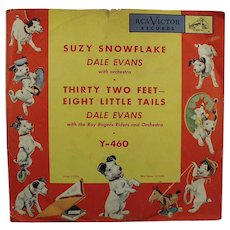 Child's Vintage 78 Record - Suzy Snowflake by Dale Evans - RCA Victor