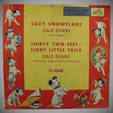 Child's Vintage 78 Record - Old Winter Favorite - Suzy Snowflake by Dale Evans - RCA Victor