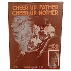 Vintage Sheet Music - Cheer Up Father, Cheer Up Mother - World War One Song