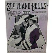 Vintage Sheet Music - 1913 Scotland Bells - Waltzes