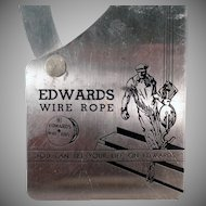 Vintage Advertising Tool - Old Edwards Wire Rope Gauge - 1938 Copyright