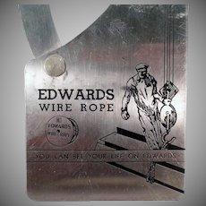 Vintage Advertising Tool - Old Edwards Wire Rope Gauge - 1938 Copyright