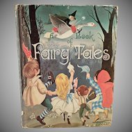 Child's Vintage Fairy Tale Book  - Dean's A Book of Fairy Tales - Beautiful Illustrations