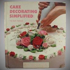 Vintage Recipe Book - Cake Decorating Simplified - Great Idea Book - Hardbound