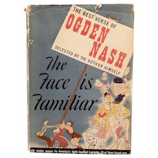 Vintage Book – The Best Verse of Ogden Nash – The Face is Familiar - 1941 Hardbound