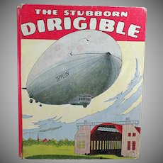 Child's Vintage Book – The Stubborn Dirigible & Other Stories – Wallace Wadsworth