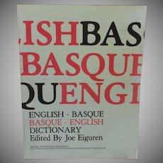 Vintage Paperback- English Basque/Basque English Dictionary - Joe Eiguren