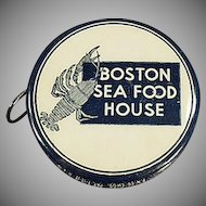Vintage Celluloid Tape Measure - Boston Sea Food House Advertising