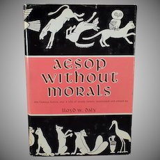 Vintage Book – Aesop Without Morals – Lloyd W. Daly - 1963 Hardbound Edition