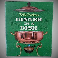Vintage Betty Crocker Dinner in a Dish Cook Book – 1965 First Edition