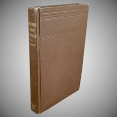 Vintage Machine Shop Practice - 1912 Reference Manual