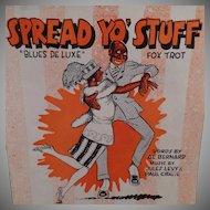 Vintage Sheet Music – Spread Yo' Stuff Fox Trot - 1921 Black Memorabilia