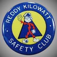 Vintage Reddy Kilowatt Advertising Pinback - Safety Club