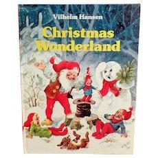 Vintage Storybook - Christmas Wonderland by Vilhelm Hansen - 1986