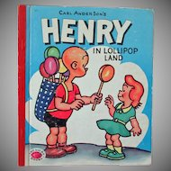Child's Vintage Storybook – Henry in Lollipop Land – Carl Anderson 1953