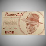 Vintage Advertising Ink Blotter - Men's Dunlap Hats at Bond Clothes