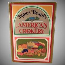Vintage James Beard  American Cookery Recipe Book - 1972 Hardbound Edition