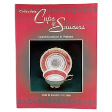 Collectible Cups & Saucers Reference Book by Jim and Susan Harran