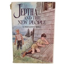 Vintage Marguerite Vance Novel - Jeptha and the New People - Child's Storybook