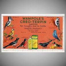 Vintage Ink Blotter with Birds Advertising Wampole's Creo-Terpin