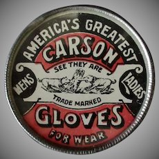 Vintage Advertising Mirror – Carson Gloves – Not Celluloid