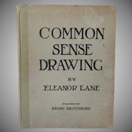 Vintage Book - 1919 Common Sense Drawing Manual by Eleanor Lane