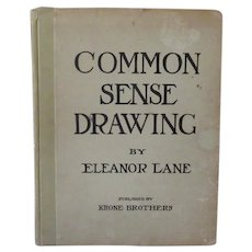 Vintage Book - 1919 Common Sense Drawing Manual by Eleanor Lane