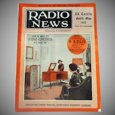 Vintage 1922 Radio News Magazine filled with Articles and Lots of Old Advertising