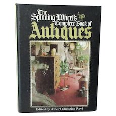 The Spinning Wheel's Complete Book of Antiques - 1977 Reference Book
