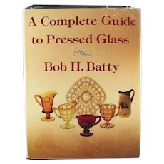 Vintage Reference Book - Hardbound Guide to Pressed Glass by Bob H. Batty
