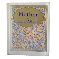 """Vintage Softbound Edgar A Guest Poetry Gift Book - """"Mother"""" 1925"""