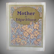 "Vintage Softbound Edgar A Guest Poetry Gift Book - ""Mother"" 1925"
